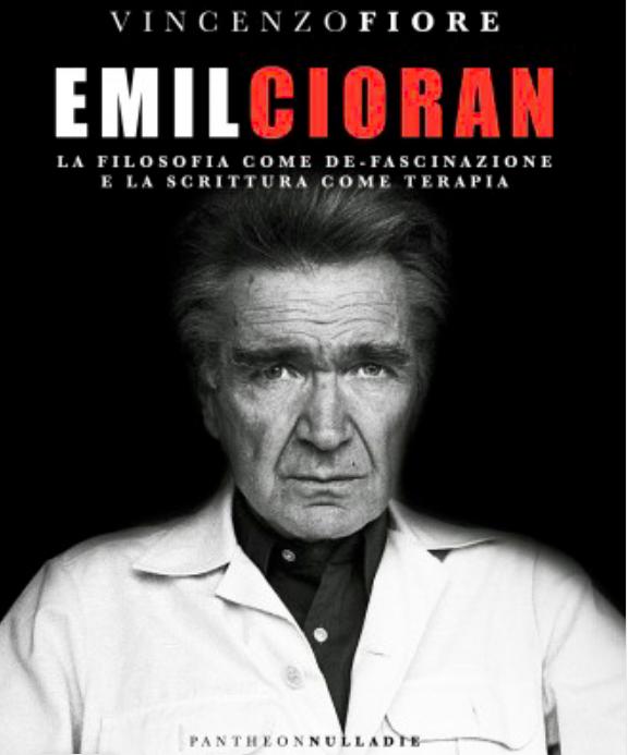 Emil Cioran sotto l'ombrellone. Il saggio di Vincenzo Fiore consigliato come lettura estiva. – L'intervista di SMF per L'Urlo.