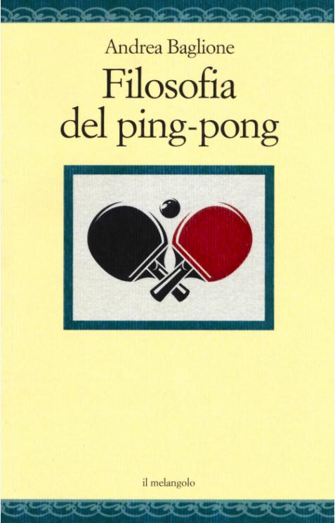 """SMF per L'Urlo """"Filosofia del ping-pong"""" di Andrea Baglione – Il melangolo"""