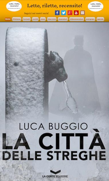 """SMF per Letto, riletto, recensito! – Recensione a """"La città delle streghe"""" di Luca Buggio – La Corte editore"""