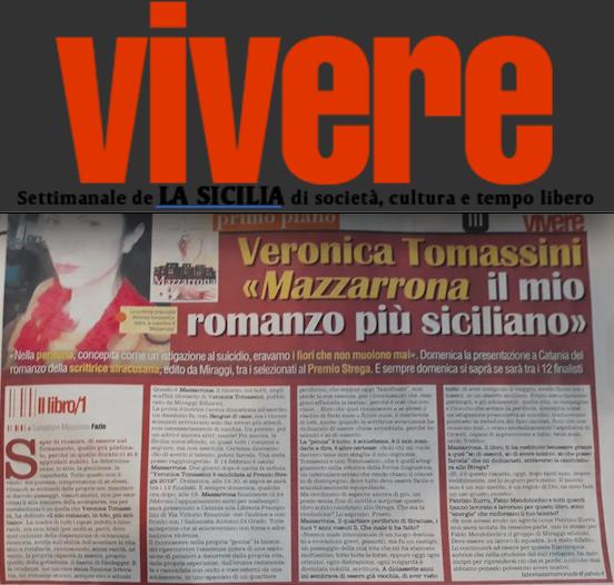 """SMF per VIVERE inserto del giovedì de La Sicilia – Intervista a Veronica Tomassini per il suo libro """"Mazzarrona"""" Candidato allo Strega 2019"""
