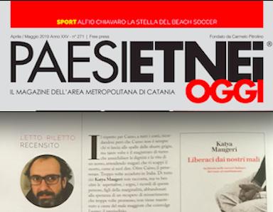 "Paesi Etnei Oggi n. 271 Maggio 2019. SMF recensisce ""Liberaci dai nostri mali"" di Katya Maugeri"