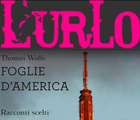 SMF per L'Urlo – Foglie d'America in caduta libera sull'irrequieto Thomas Wolfe – Recensione
