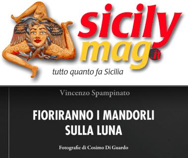 """SMF per Sicilymag – Recensione a """"Fioriranno i mandorli sulla luna"""" di Vincenzo Spampinato"""