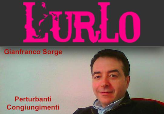 """SMF per L'Urlo – È """"Perturbanti congiungimenti"""" di Gianfranco Sorge il libro del mese Settembre 2019"""