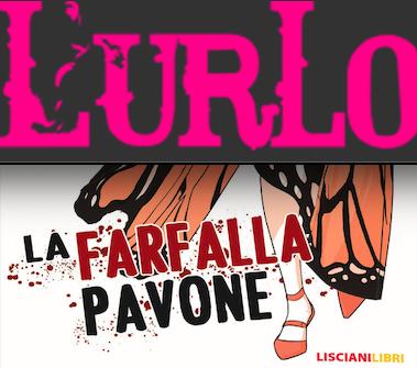 SMF per L'Urlo -Elda Lanza narra le iperboli della farfalla pavone