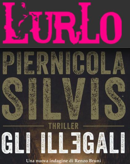 """SMF per L'Urlo – """"Gli illegali"""" di Piernicola Silvis è il libro per Natale 2019"""