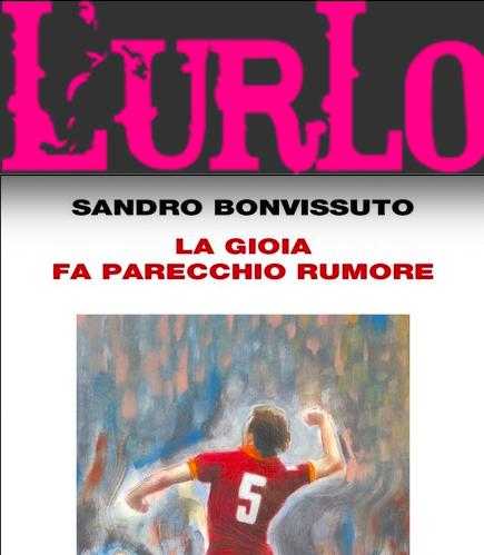 """SMF per L'Urlo – È """"La gioia fa parecchio rumore"""" di Sandro Bonvissuto il libro del mese – Maggio 2020"""
