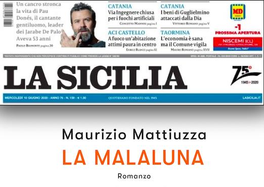"""SMF per La Sicilia – Sbaiz una famiglia in guerra – L'intervista a Maurizio Mattiuzza autore de """"La malaluna"""""""