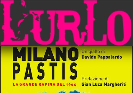 SMF per L'Urlo – Il giallo dell'estate è 'Milano Pastis' di Davide Pappalardo