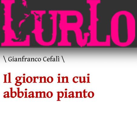 """SMF per L'urlo – È """"Il giorno in cui abbiamo pianto"""" di Gianfranco Cefalì il libro del mese – Agosto 2020"""