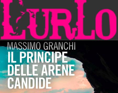 SMF per L'Urlo – Dal dolore all'emozione più grande: lo cogliamo dal romanzo di Massimo Granchi 'Il principe delle arene candide'