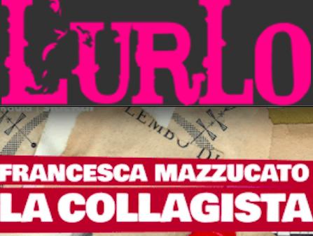 SMF per L'Urlo – È 'La collagista' di Francesca Mazzucato il libro del mese – Novembre 2020