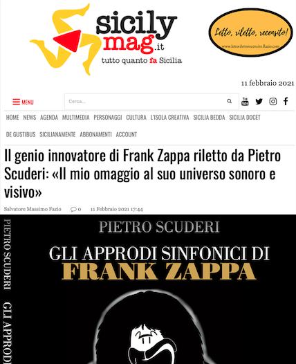 SMF per SicilyMag – Il genio innovatore di Frank Zappa riletto da Pietro Scuderi: «Il mio omaggio al suo universo sonoro e visivo»