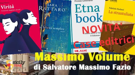 SMF per 'Massimo Volume' (blog di letture su SicilyMag) – Le novità editoriali da giovedì 15 a mercoledì 21 aprile 2021