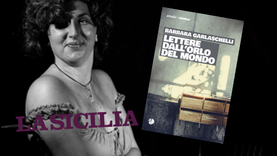 """SMF per La Sicilia – """"Lettere dall'orlo del mondo"""" di Garlaschelli. Lui, lei e un amore di epistole """"fantasma"""""""""""