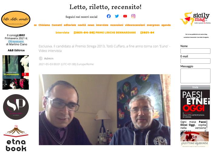 SMF per Letto, riletto, recensito! – Esclusiva. Il candidato al Premio Strega 2013, Totò Cuffaro, a fine anno torna con 'Euno' – Video intervista