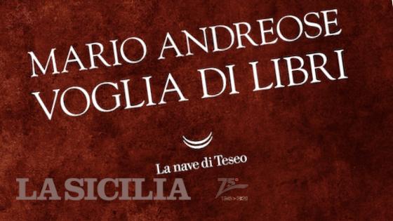 SMF per La Sicilia – «Il segno indelebile di Sciascia» – Intervista a Mario Andreose